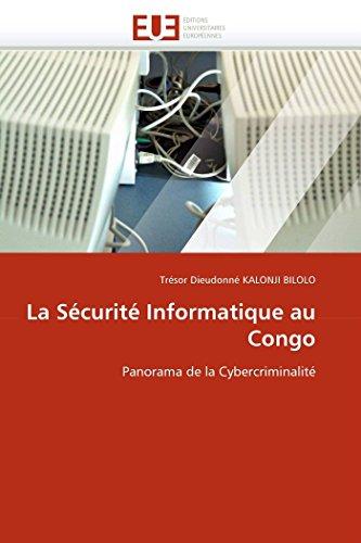 La Sécurité Informatique au Congo: Panorama de la Cybercriminalité (Omn.Univ.Europ.)