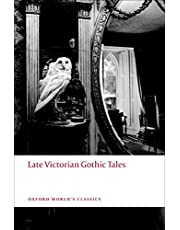 Late Victorian Gothic Tales (Oxford World's Classics)