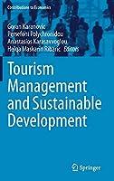 Tourism Management and Sustainable Development (Contributions to Economics)