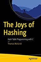 The Joys of Hashing: Hash Table Programming with C