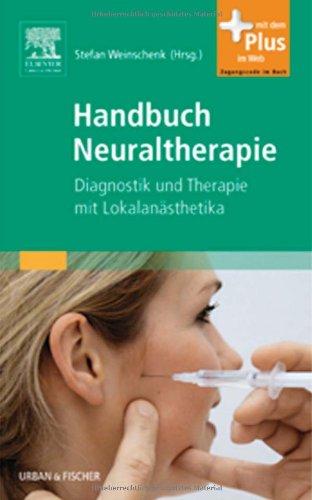 Weinschenk, Stefan.:<br />Handbuch Neuraltherapie