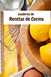 Mi cuaderno para recetas: Mi cuaderno para recetas, trucos de mis salsas preferidas, 100 paginas para anotar en color crema (Mi Cuaderno de..)