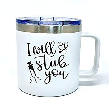 Nurse Cup Gifts - Nurse Coffee Mug Tumblers for Women - Double Walled Vacuum Sealed Stainless Steel 14 oz Tumbler  Nurse I Will Stab You White