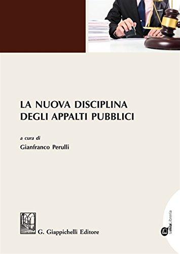 La nuova disciplina degli appalti pubblici. Con aggiornamento online