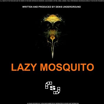 Lazy Mosquito