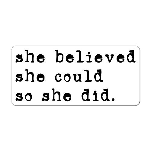 She Believed She Could So She Did Car Sticker Decal Feminism Girl Power Feminist