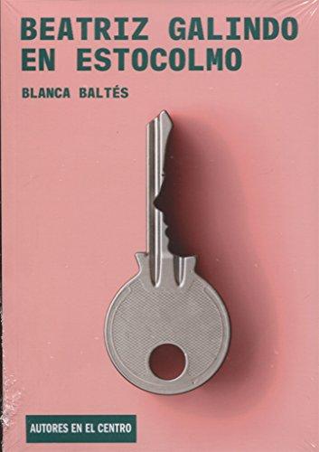 Beatriz Galindo en Estocolmo (Autores en el Centro)