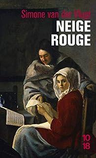 Neige rouge par Simone van der Vlugt