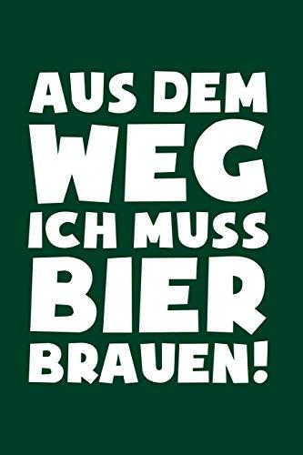 Braumeister: Muss Bier brauen!: Notizbuch / Notizheft für Bier Brauen Brauerei Bierbrauer A5 (6x9in) dotted Punktraster