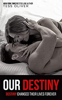 Our Destiny: Rain Shadow Book 5 by [Tess Oliver]