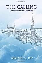 The Calling: A novel about spiritual awakening