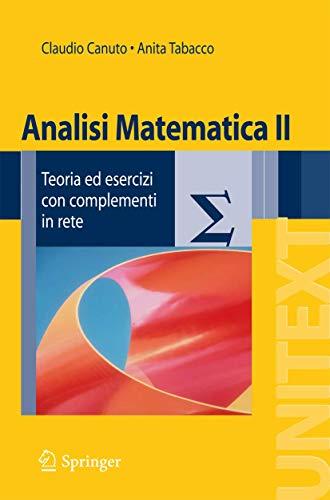 Analisi matematica 2. Teoria ed esercizi con complementi in rete