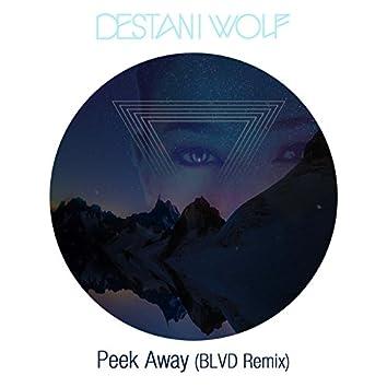 Peek Away (Blvd Remix)