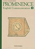 PROMINENCE English Communication Ⅱ 文部科学省検定済教科書 [コⅡ328]