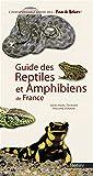 Guide des reptiles et amphibiens de France