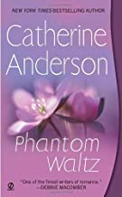 Phantom Waltz by Catherine Anderson (2007-01-02)