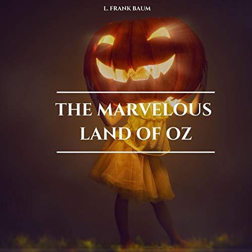 Page de couverture de The Marvelous Land of Oz