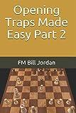 Opening Traps Made Easy Part 2-Jordan, Fm Bill