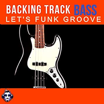 Let's Funk Groove Top One Bass Backing Track A minor