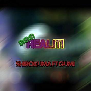 Disisi Realiti (feat. Gumi)