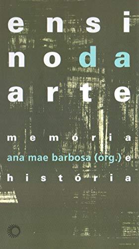 Ensino da arte: memória e história