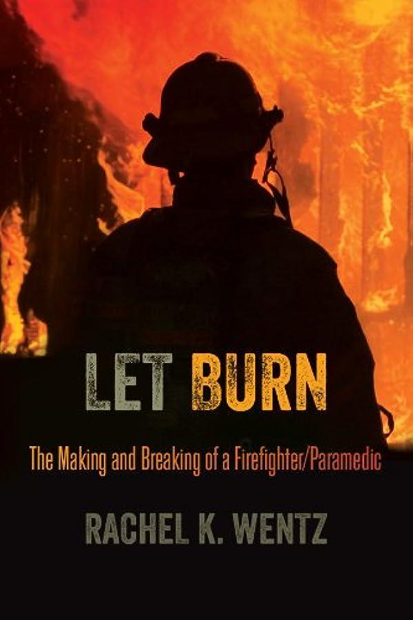 カラス分析的なフェリーLet Burn (English Edition)