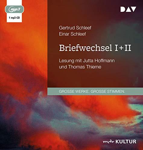 Briefwechsel I + II: Lesung mit Jutta Hoffmann und Thomas Thieme (1 mp3-CD)