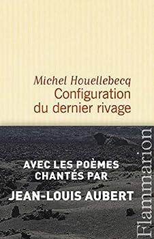 Configuration du dernier rivage (Fiction francaise) 2081303167 Book Cover