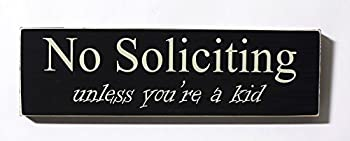 No Soliciting Unless You re a Kid Wood Door Sign Perfect Hostess Gift or Housewarming Gift