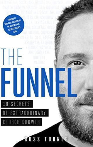 The Funnel 10 Secrets of Extraordinary Church Growth product image
