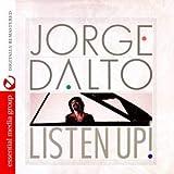 Jorge Dalto - Listen Up!