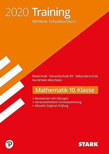 STARK Training Mittlerer Schulabschluss 2020 - Mathematik - Realschule/Gesamtschule EK/ Sekundarschule - NRW