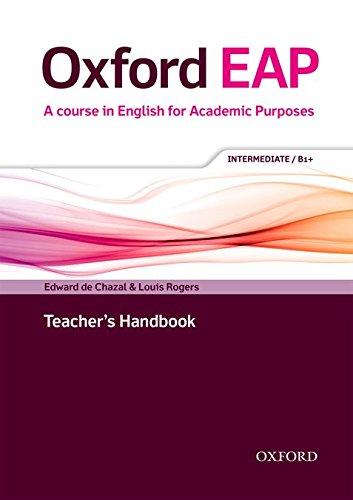 Oxford EAP: Intermediate/B1+: Teacher\'s Book, DVD and Audio (English for Academic Purposes)