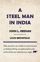 Steel man of India [Paperback] Keenan, John [Paperback] Keenan, John