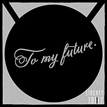 To My Future