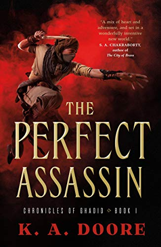 The Perfect Assassin: Book 1 in the Chronicles of Ghadid (Chronicles of Ghadid, 1)