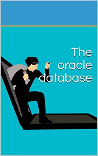 The oracle database (English Edition)