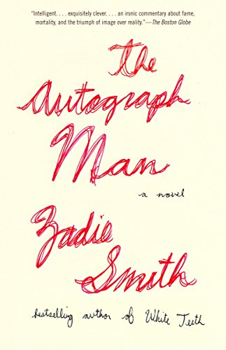 Compare Textbook Prices for The Autograph Man Reprint Edition ISBN 9780375703874 by Smith, Zadie
