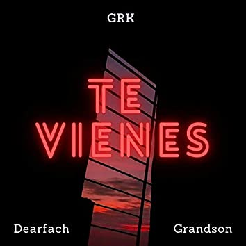 Te Vienes (feat. Grandson)