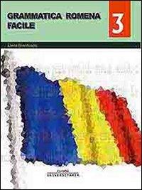 Grammatica romena facile (Vol. 3)