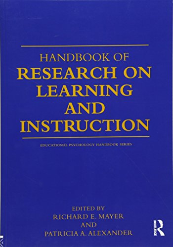 Handbook of Research on Learning and Instruction (Educational Psychology Handbook)