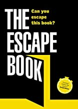The Escape Book: Can you escape this book? (Escape Book Series)