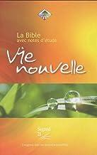 Bible Segond 21 Vie Nouvelle. Rigide, illustrée