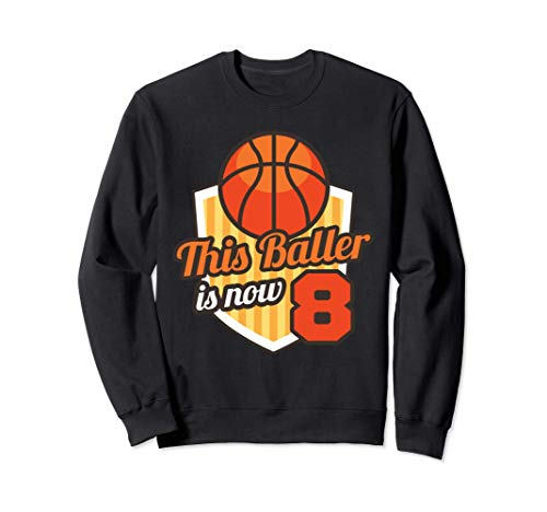 8th Basketball Birthday Art This Baller is 8 Sweatshirt