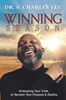 Winning Season: Embracing Your Truth, to Reclaim Your Purpose & Destiny