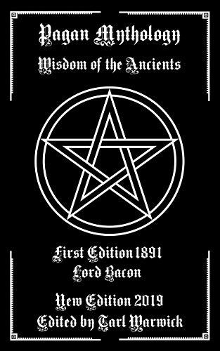 Pagan Mythology: Wisdom of the Ancients
