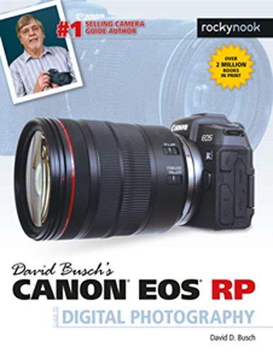 David Busch's Canon EOS RP Guide to Digital Photography (The David Busch...