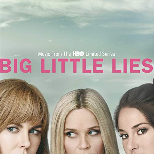 Big Little Lies [Music From The HBO Limited Series