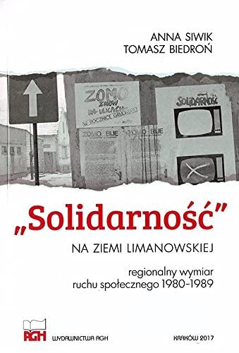 Solidarność na ziemi limanowskiej