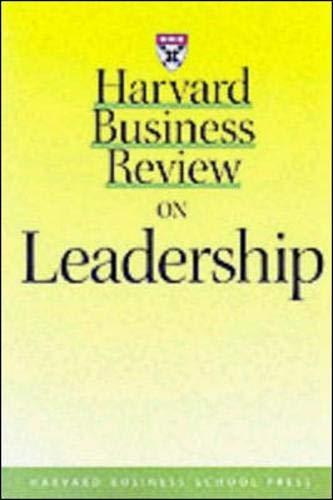 Harvard Business Review on Leadership (Harvard Business Review Paperback Series)